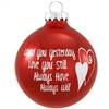 Love You Still Glass Ornament